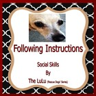 Special Ed/ELDAutism Rescue Dogs' Following Instructions S