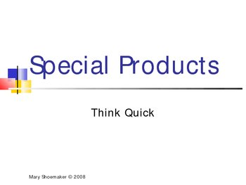 Special Products: Think Quick PowerPoint
