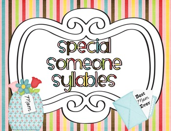 Special Someone Syllables (Mother's Day)