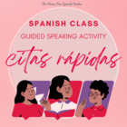 Speed Dating / Citas Rapidas - Spanish class Communicative