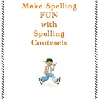 Spelling Contracts to Make Spelling Fun!