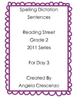 Spelling Dictation Reading Street Grade 2 2011 Series