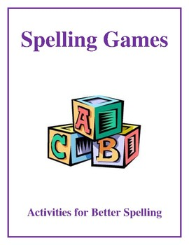 Spelling Games, Activities for Better Spelling