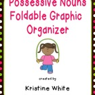 Spelling Possessive Nouns Foldable Graphic Organizer