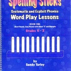 Spelling Sticks:  Systematic and Explicit Phonics Word Pla