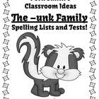 Spelling The -unk Family Word Work Lists & Tests