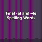 Spelling Words That End in -el and -le Powerpoint