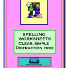 Spelling Worksheets:  Simple, Clear and Distraction Free