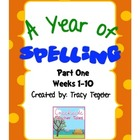 Spelling Year Program Parts 1, 2, &amp; 3