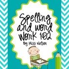 Spelling and Word Work 102