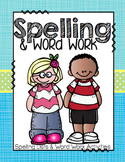 Word Work and Spelling (25 Weeks of words and 16 Word Work