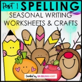 Spelling for All Seasons {Part One}