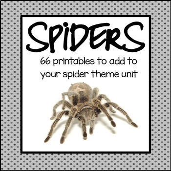 Spiders - 66 printables to add to your theme unit