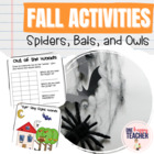 Spiders and Bats and Owls, OH MY!!  Math & Literacy Activities