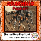 Spiders and MORE! 1-2, Arachnids For You! Shared Reading Book
