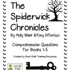 Spiderwick Chronicles ~ Books 1-5, Comprehension Questions