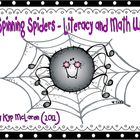 Spinning Spiders Literacy and Math Unit