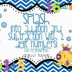 Splash into Adding and Subtracting with a 2 Digit Number -