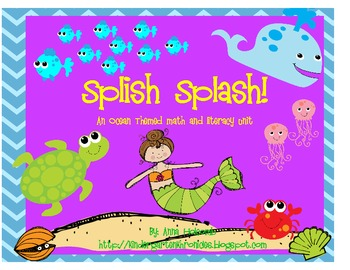 Splish Spalsh! And Ocean Theme Math and Literacy Unit