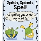 Splish Splash Spelling Game For Any Spelling Word List