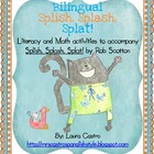 Splish, Splash, Splat -  Bilingual Math and Literacy activities