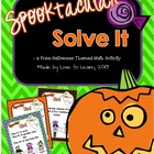 Spooktacular Solve It - Free Halloween Math Activity