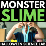 Spooky Science: Monster Slime - Halloween Themed Science L
