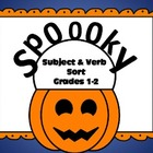 Spoooooky Halloween Subject Verb Sort  + Vocab and Spellin