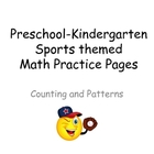 Sports Math Practice Pages for Preschool or Kindergarten- Numbers