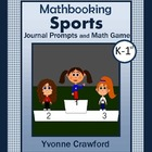 Sports Mathbooking - Math Journal Prompts and Game (K & 1st)