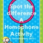 Spot the Difference- a Homophone activity
