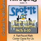 """Spot*It"" Seek and Find Addition Math Facts Center (6-10)"