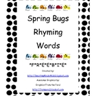 Spring Bugs Rhyming Words *F*R*E*E*B*I*E*