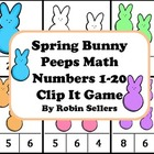 Spring: Bunny Peeps Math {Numbers 1-20 Clip It Game and Ma