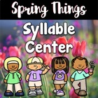 Spring Center ~ Spring Syllable Sort