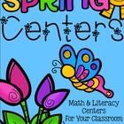 Spring Centers - Math & Literacy Centers for Your Classroom