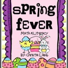 Spring Fever! {Easter and Spring Themed Math, Literacy &amp; Art}