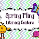 Spring Fling! Common Core Aligned Literacy Centers for the