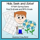 Spring - Hide, Seek and Solve Math Game (4th and 5th grade)