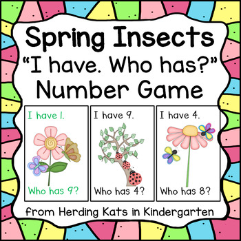 Spring Insects I Have... Who has..? Number Game
