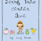 Spring Into Center Time! {Includes 12 Literacy Center Activities}
