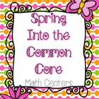Spring Into the Common Core - Math Centers for the Primary