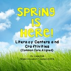 Spring Is Here! Literacy Centers and Craftivities {Common