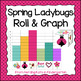 Spring Ladybug Roll &amp; Graph Activity
