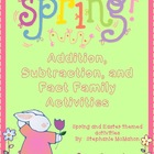 Spring Math Activities (addition, subtraction, fact families)