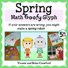 Spring Math Goofy Glyph (5th grade Common Core)