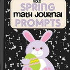Spring Math Journal Prompts- Vol.2
