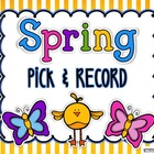 Spring Pick &amp; Record