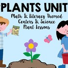 Spring Plants &amp; Flowers Literacy, Math, and Science Centers Unit