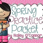Spring Practice Packet {No Prep Printables for Spring}